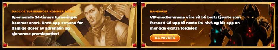 Amun Ra kampanjer og VIP